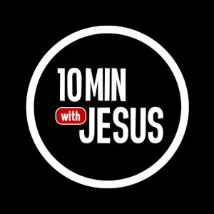 10 Minutes with Jesus